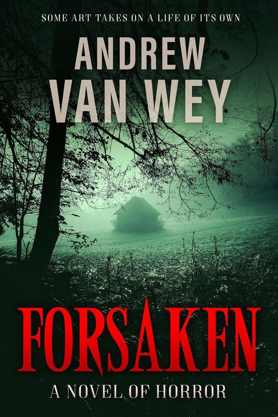 Forsaken | Andrew Van Wey